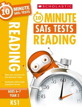 Scholastic KS1 10-Minute SATs Tests: Reading - Year 2 x 30