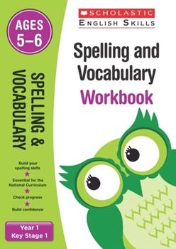 Scholastic KS1 English Skills: Spelling and Vocabulary Workbook (Year 1) x30