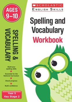 Scholastic KS2 English Skills: Spelling and Vocabulary Workbook (Year 5) x 30