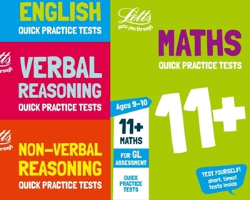 Letts GL Assessment 11+ Age 9-10 Quick Practice Test Pack [4 Books]