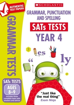 Scholastic National Curriculum KS2 SATs Tests: Grammar, Punctuation and Spelling (Year 4) x 30