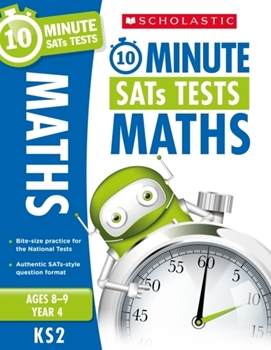 Scholastic KS2 10-Minute SATs Tests: Maths - Year 6 x 30