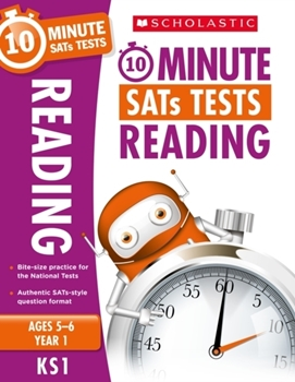 Scholastic KS1 10-Minute SATs Tests: Reading - Year 1 x 30