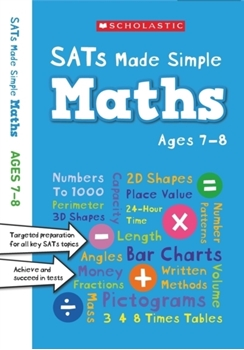 Scholastic Year 3 SATs Made Simple: Maths (Ages 7-8) x 30 [Class Pack]